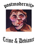 SCLY4 Crime deviance and Post Modernism