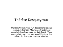 Therese Desqueyroux (Mauriac) & South West France