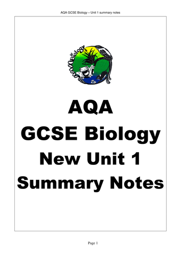 AQA GCSE Biology Unit 1 Revision Notes by bobfrazzle