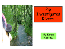 powerpoint paperback- pip investigates rivers