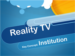 Institutional Issues Reality TV