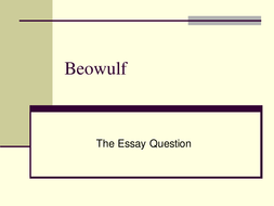 Beowulf Essay Question.ppt