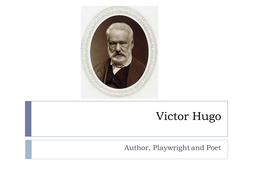 Victor Hugo and Les Miserables.pptx
