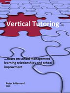 Vertical Tutoring  ...Notes on school management