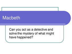 Macbeth: Uncover the Mystery Behind the Deaths!