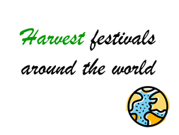 Harvest festivals around the world