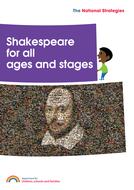 Shakespeare For All Ages And Stages: Teaching Tips