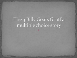 3 Billy Goats Gruff Multiple Choice PowerPoint