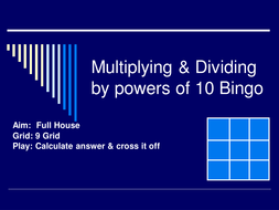 Multiplying and dividing Powers of 10 Bingo.ppt