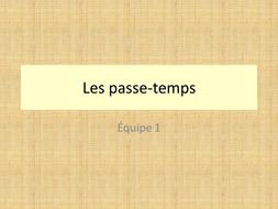 loisirs - leçon 4 - Les passe-temps-JCo.ppt