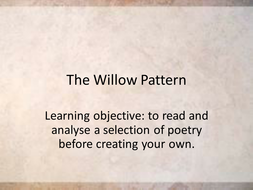 The Willow Pattern- Writing romantic poetry