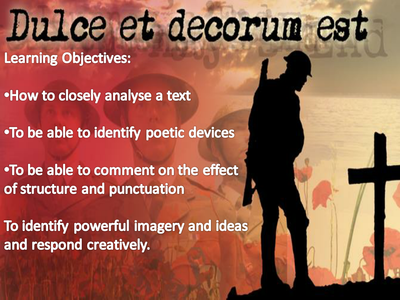 Dulce et decorum est close analysis lesson by for Decorum meaning