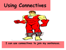 Using Connectives ppt.ppt