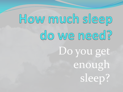Assembly about the need for sleep