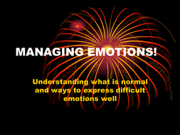 MANAGING EMOTIONS!.ppt