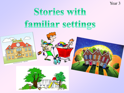 stories with familiar settings y3 lesson 1 ppt