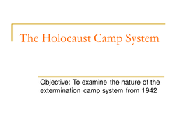 1. The Holocaust Camp System.ppt