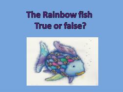 the rainbow fish true or false.pptx