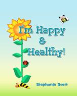I'm Happy & Healthy!