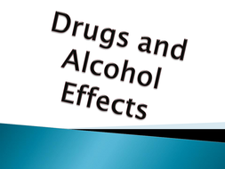 Effects on Drugs and Alcohol.pptx