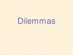 Dilemmas Y5.6.ppt