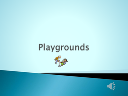 Playgrounds powerpoint