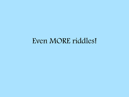 Even MORE riddles!.pptx