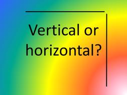 Vertical or horizontal?