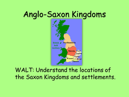 2 Anglo-Saxon Kingdoms.pptx