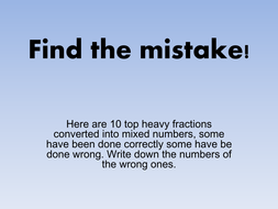 Find the mistake: mixed numbers/improper fractions