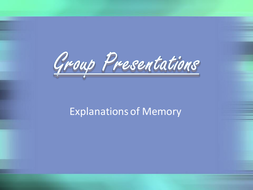 group work summary of memory explanations.pptx
