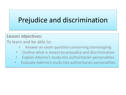 Prejudice and discrimination - adorno.pptx