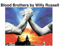 blood brothers by willy russell essay Willy russell encourages his audience think about the issue of class through explore the ways 'class' is presented in blood brothers characters' outlook on life.