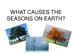 what causes the seasons.ppt