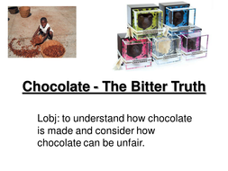Chocolate - The Bitter Truth.ppt