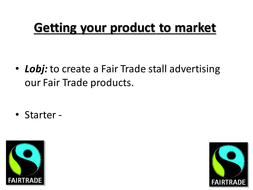 lesson 10 Getting your product to market.ppt
