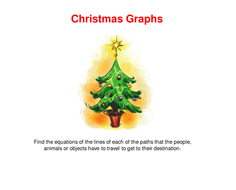 Gcse Maths Christmas Linear Graphs Activities By Alutwyche