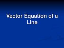Vector Line Equation.ppt