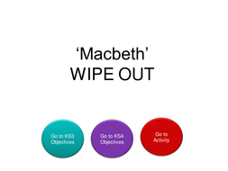 Macbeth Wipe Out 4.ppt