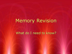 Memory revision overview.ppt