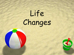 Power point on life changes