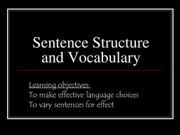 Sentence structure and vocabulary- creative.ppt