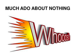 Much Ado About Nothing 'Whoosh' Drama Activity