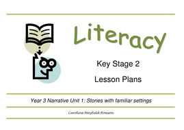 Year 3 Narrative Unit 1 Resource pack