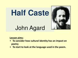 Half Caste- Agard