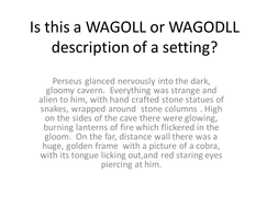 WAGOLL - What a good one looks like?