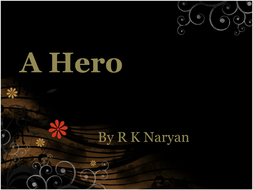A Hero by R K Naryan [Edexcel Extract]