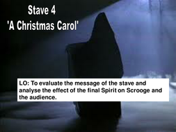 Stave 4 'A Christmas Carol' Part One