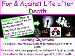 L2 For & Against Life after Death.pptx