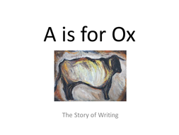 6th form lecture: history of the Alphabet/writing